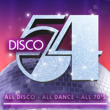 Disco 54 – All Dance, All Disco, All 70s!